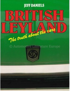 BRITISH LEYLAND, THE TRUTH ABOUT THE CARS - JEFF DANIELS - BOOK