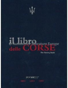 MASERATI IL LIBRO DELLE CORSE -THE RACING BOOK - 2003-2004-2005 - BUCH
