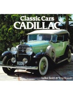 CLASSIC CARS: CADILLAC - LEROI SMITH & TONY HOSSAIN - BOOK