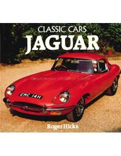 CLASSIC CARS: JAGUAR- ROGER HICKS - BOOK