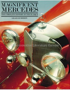 MAGNIFICENT MERCEDES, THE COMPLETE HISTORY OF THE MARQUE -  GRAHAM ROBSON - BOOK