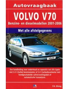 2001 - 2006 VOLVO V70 BENZINE & DIESEL HANDBOOK DUTCH