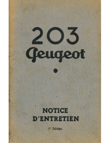1949 PEUGEOT 203 OWNER'S MANUAL FRENCH