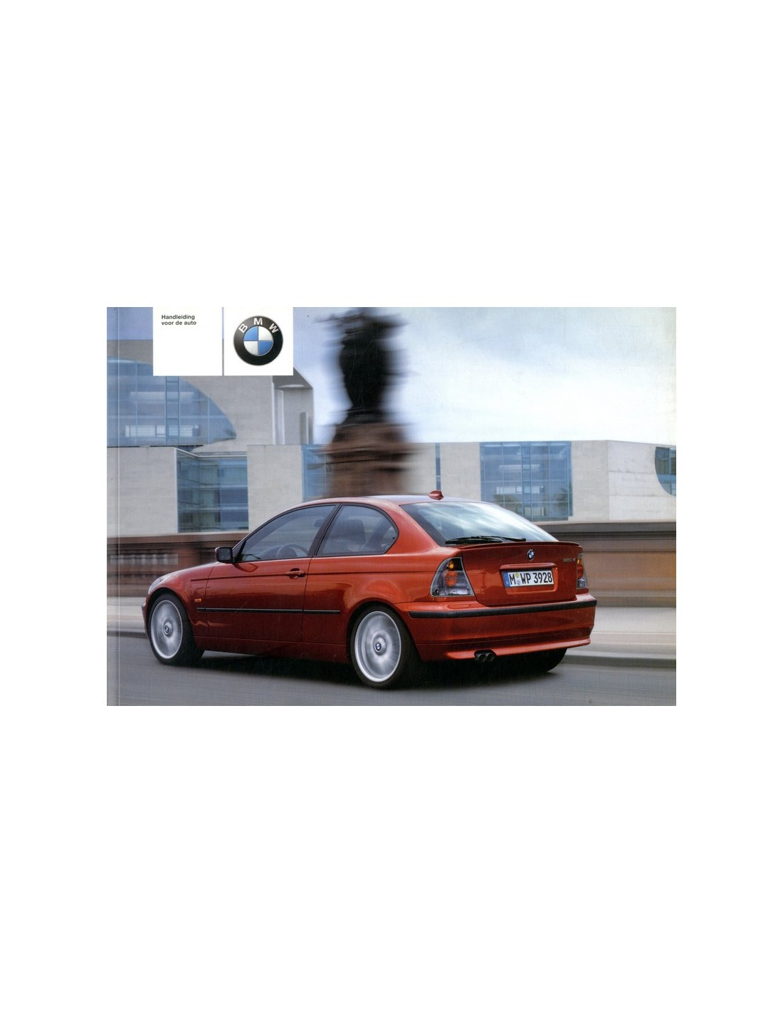 2002 bmw 3 series compact owner 39 s manual dutch. Black Bedroom Furniture Sets. Home Design Ideas