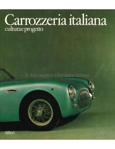 CARROZZERIA ITALIANA, CULTURA E PROGRETTO - ANGELO TITO ANSELMI - BUCH