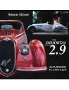THE IMMORTAL 2.9 ALFA ROMEO 8C 2900 A&B - SIMON MOORE - BOEK