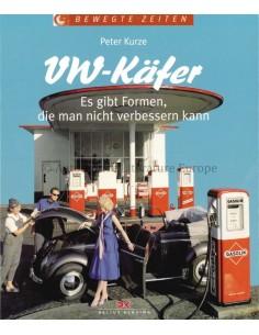 VW-KÄFER, ES GIBT FORMEN, DIE MAN NICHTVERBESSERN KANN - PETER KURZE - BUCH