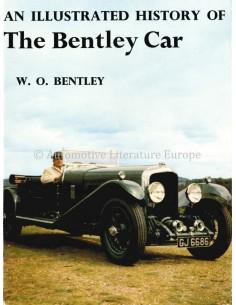 AN ILLUSTRATED HISTORY OF THE BENTLEY CAR - W.O. BENTLEY - BOEK