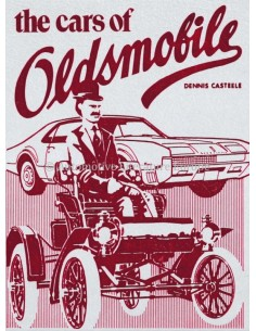 THE CARS OF OLDSMOBILE - DENNIS CASTEELE - BOOK