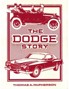 THE DODGE STORY - THOMAS A. MCPHERSON - BOEK