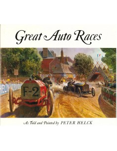 GREAT AUTO RACES - AS TOLD AND PAINTED BY PETER HELCK - BUCH