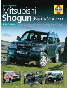 YOU & YOUR MITSUBISHI SHOGUN / PAJERO / MONTERO - PAUL GUINNESS - BOOK