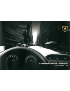 2005 LAMBORGHINI SYSTEM MULTIMEDIA OWNER'S MANUAL ITALIAN
