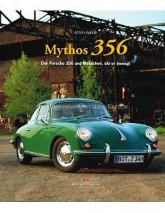 MYTHOS 356 - DER PORSCHE 356 UND MENSCHEN, DIE ER BEWEGT - ACHIM KUBIAK - BUCH