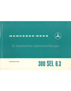 1969 MERCEDES BENZ 300 SEL 6.3 OWNER'S MANUAL GERMAN