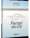 FERRARI 250 GTE - YVO ALEXANDER & ED HEUVINK - BOOK