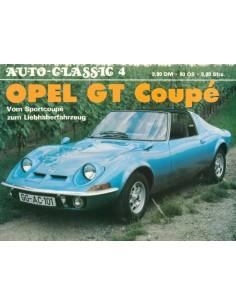 OPEL GT COUPÉ - AUTO-CLASSIC NR.4 - H. J. KLERSY - BUCH