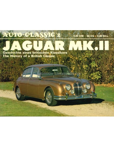 JAGUAR MK. II - AUTO-CLASSIC NR.2 - HALWART SCHRADER - BOOK