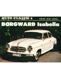 BORGWARD ISABELLA - AUTO-CLASSIC NR.6 - STEFAN KNITTEL - BUCH