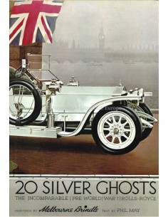 ROLLS ROYCE - 20 SILVER GHOST - MELBOURNE BRINDLE / PHIL MAY - BOOK