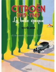 CITROËN 1919-1949 LA BELLE ÉPOQUE - WOUTER JANSEN - BOEK