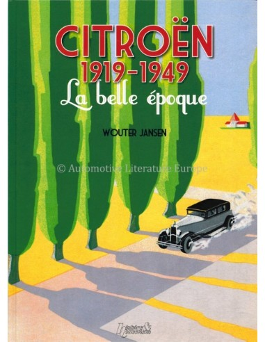 CITROËN 1919-1949 LA BELLE ÉPOQUE - WOUTER JANSEN - BOOK