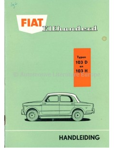 1960 FIAT 1100 BETRIEBSANLEITUNG NIEDERLÄNDISCH