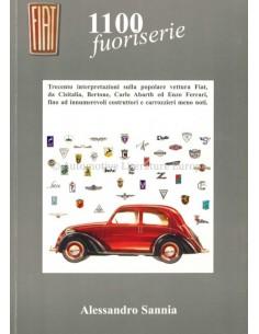 FIAT 1100 FUORISERIE - ALESSANDRO SANNIA - BOOK