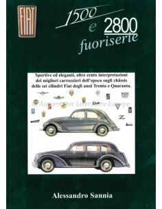 FIAT 1500 E 2800 FUORISERIE - ALESSANDRO SANNIA - BOOK