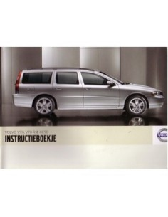 2007 VOLVO V70 R & XC70 INSTRUCTIEBOEKJE NEDERLANDS