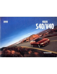 1999 VOLVO S40 / V40 BETRIEBSANLEITUNG ENGLISCH