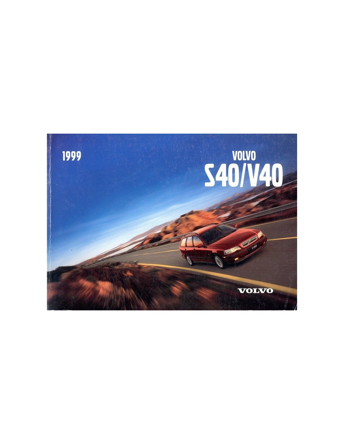 1999 volvo s40 v40 owner s manual english rh autolit eu 1999 volvo s40 owners manual pdf 2000 Volvo S40 Firing Order
