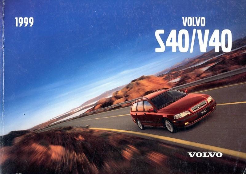 1999 volvo s40 v40 owner s manual english rh autolit eu volvo s40 1999 owners manual volvo s40 1999 owners manual