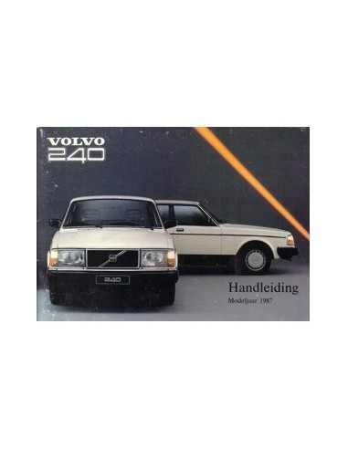 1987 VOLVO 240 INSTRUCTIEBOEKJE NEDERLANDS