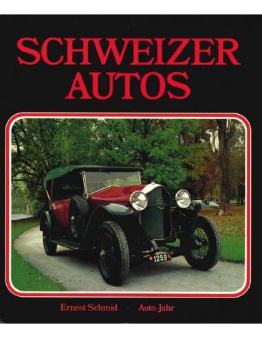 SCHWEIZER AUTOS - ERNST SCHMID - BOOK