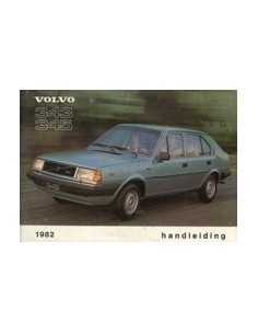 1982 VOLVO 343 345 INSTRUCTIEBOEKJE NEDERLANDS