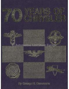 70 YEARS OF CHRYSLER - GEORGE H. DAMMANN - BUCH