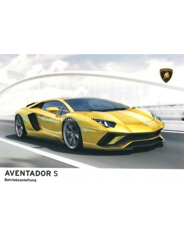 2019 LAMBORGHINI AVENTADOR S OWNER'S MANUAL GERMAN