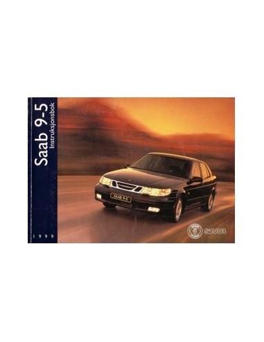 1999 SAAB 9.5 INSTRUCTIEBOEKJE NOORS