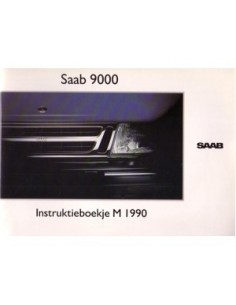 1990 SAAB 9000 OWNERS MANUAL HANDBOOK DUTCH