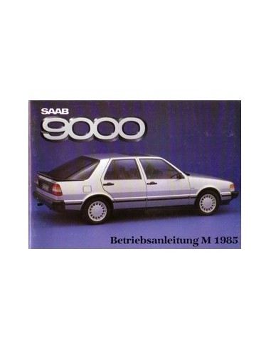1985 SAAB 9000 INSTRUCTIEBOEKJE DUITS