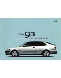 2000 SAAB 9.3 INSTRUCTIEBOEKJE NEDERLANDS