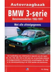 1982 - 1991 BMW 3 SERIE BENZINE VRAAGBAAK NEDERLANDS