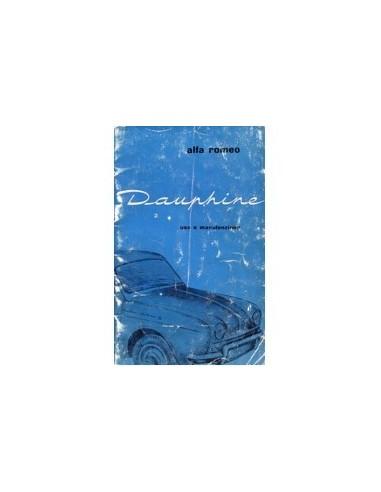 1965 ALFA ROMEO DAUPHINE INSTRUCTIEBOEKJE ITALIAANS