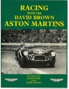 RACING WITH THE DAVID BROWN ASTON MARTIN - VOLUME ONE- JOHN WYER & CHRIS NIXON BOOK
