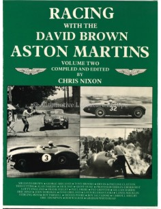 RACING WITH THE DAVID BROWN ASTON MARTIN - VOLUME ONE- JOHN WYER & CHRIS NIXON BUCH