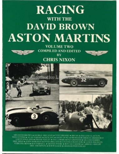 RACING WITH THE DAVID BROWN ASTON MARTIN - VOLUME ONE- JOHN WYER & CHRIS NIXON BOEK
