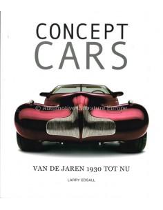 CONCEPT CARS - VAN DE JAREN 1930 TOT NU - LARRY EDSALL - BUCH