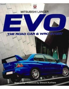 MITSUBISHI LANCER EVO: THE ROAD CAR & WRC STORY - BRIAN LONG - BOOK