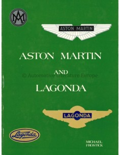 ASTON MARTIN AND LAGONDA - MICHAEL FROSTICK - BÜCH